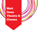 Post image for Matt Dann Theatre & Cinema | Tuesday April 21